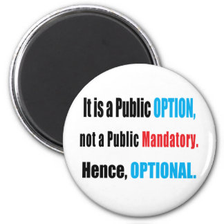Public Option 6 Cm Round Magnet