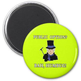 Public Option? Bah, Humbug!  Scrooge T shirt 6 Cm Round Magnet