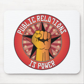 Public Relations Is Power Mouse Pad