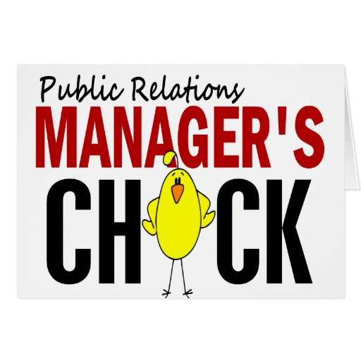 PUBLIC RELATIONS MANAGER'S CHICK GREETING CARDS