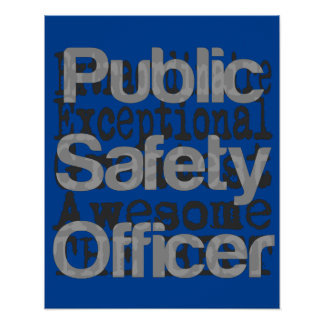 Public Safety Officer Extraordinaire Poster
