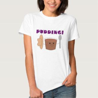 pudding tshirt