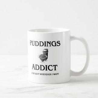 Puddings Addict Coffee Mug