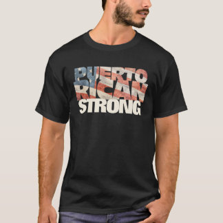 Puerto Rican Strong American Flag Puerto Rican T-Shirt