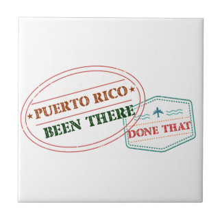 Puerto Rico Been There Done That Tile