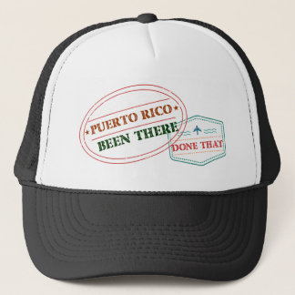 Puerto Rico Been There Done That Trucker Hat