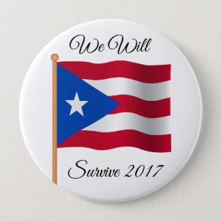 Puerto Rico, We Will Survive 2017 Button