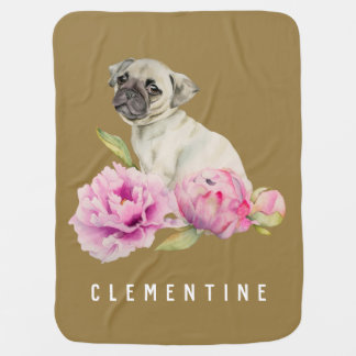 Pug and Peonies | Add Your Name Baby Blanket