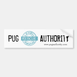 Pug Authority Bumper Sticker