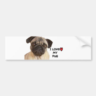 "Pug Bumper Sticker"" I love my Pug"" Bumper Sticker"