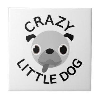 Pug Crazy Little Dog Ceramic Tile