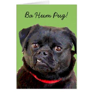 """Pug HolidayCard """"Ba Hum Pug!"""" Card"""