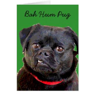 "Pug HolidayCard ""Bah Hum Pug!"" Card"