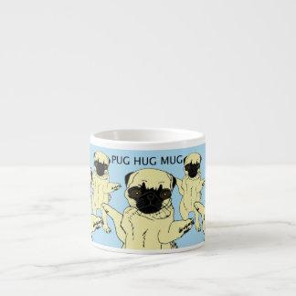 """""""Pug Hug Mug"""" Espresso Cup"""