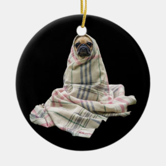 Pug in a Blanket Ceramic Ornament