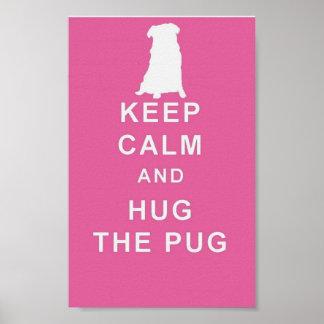 PUG KEEP CALM HUG THE PUG ART POSTER BIRTHDAY