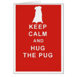 PUG KEEP CALM HUG THE PUG BIRTHDAY CARD