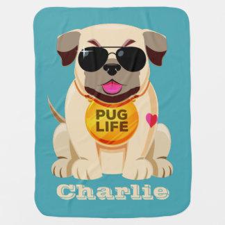 Pug Life custom name & color baby blankets