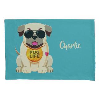 Pug Life custom name & color pillowcases