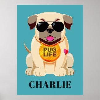 Pug Life custom name & color poster