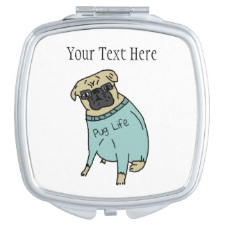 Pug Life - Funny Dog In A Sweater Travel Mirror