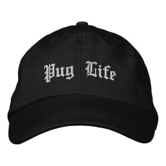 Pug Life Funny Pug Dog Embroidered Cap