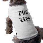 PUG LIFE SLEEVELESS DOG SHIRT