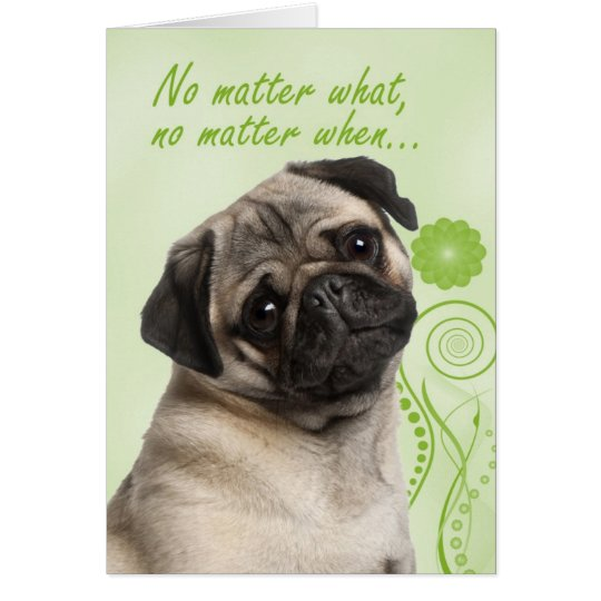 Pug Love & Support Card