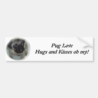 Pug LoveHugs and Kisses oh my! Car Bumper Sticker