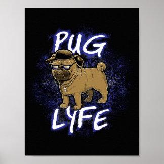 Pug Lyfe Poster