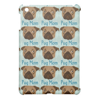 Pug Mom 3 Case For The iPad Mini