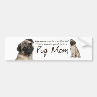 Pug Mom Bumper Sticker