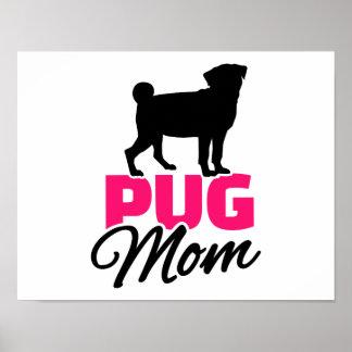 Pug Mom Poster