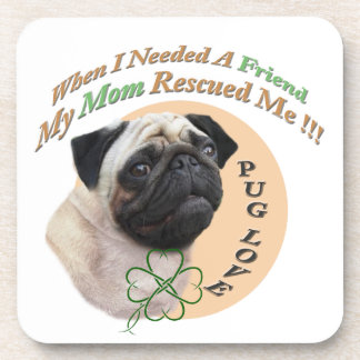 Pug Mom Rescued Me Gifts Coaster
