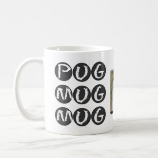PUG MUG MUG Drinkware with Pug Dog Photo