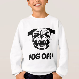 Pug Off Sweatshirt