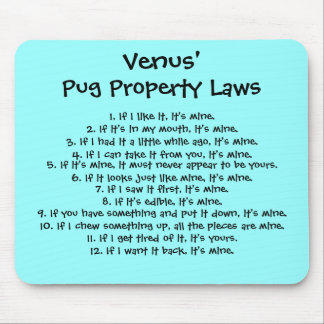 Pug Property Laws Mousepad