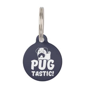 Pug Tastic round small Dog Tag