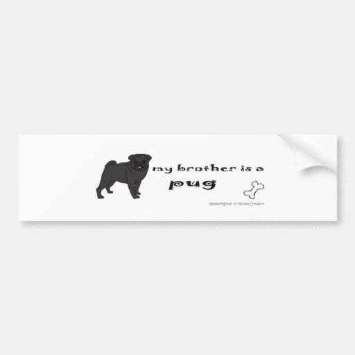 PugBlackFullBodyBrother Bumper Sticker