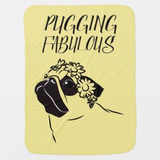 Pugging Fabulous Baby Blanket