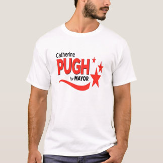 Pugh for Mayor T-Shirt