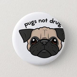 Pugs Not Drugs 6 Cm Round Badge