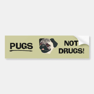 Pugs Not Drugs Bumper Sticker