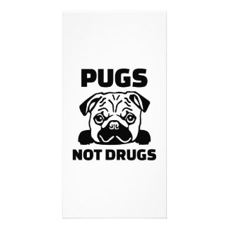 Pugs not drugs photo card