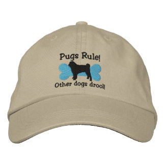 Pugs Rule Embroidered Hat