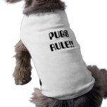 PUGS RULE!! SLEEVELESS DOG SHIRT