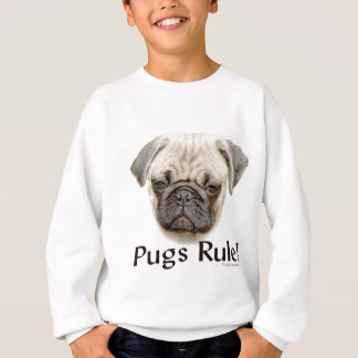 Pugs Rule Sweatshirt