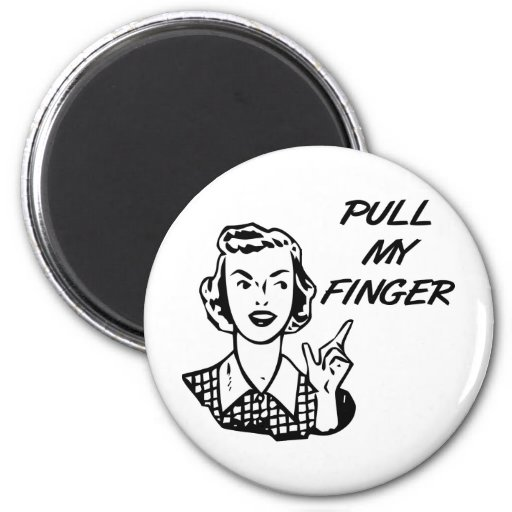 Pull My Finger Retro Housewife B&W Fridge Magnets