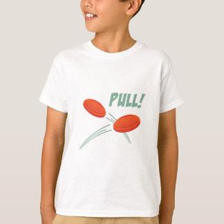Pull! T-Shirt
