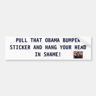 PULL THAT OBAMA BUMPER S... BUMPER STICKER